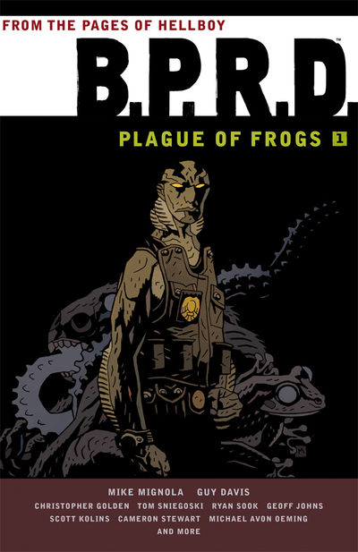 B.P.R.D.: Plague of Frogs Volume 01 TPB