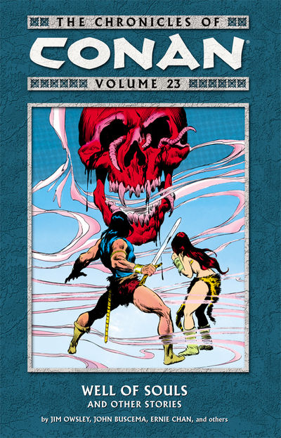 Chronicles of Conan Volume 23: Well of Souls and Other Stories TPB