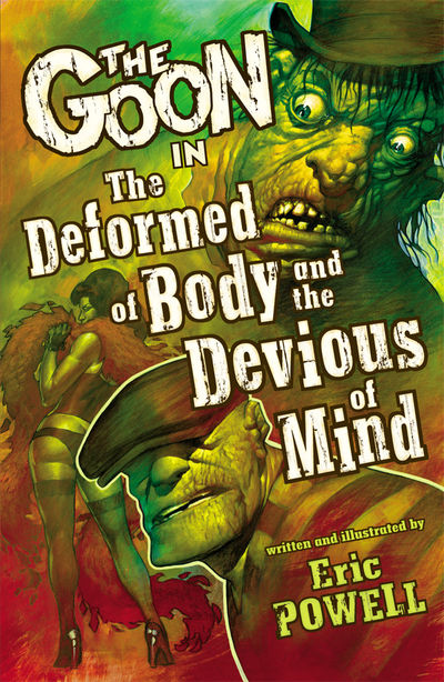 Goon Volume 11: The Deformed of Body and Devious of Mind TPB