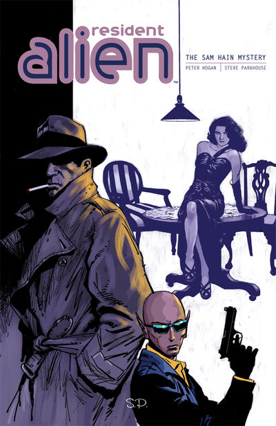 Resident Alien Volume 3 TPB: The Sam Hain Mystery