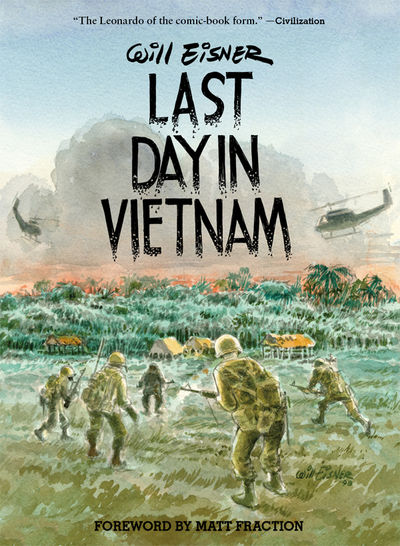 Last Day in Vietnam: A Memory HC