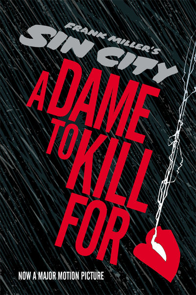 Sin City: A Dame to Kill for HC