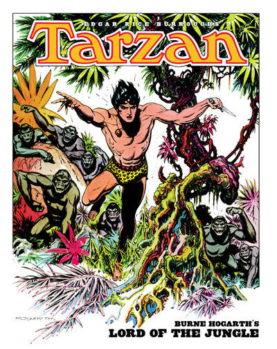 Tarzan: Burne Hogarth's Lord of the Jungle HC