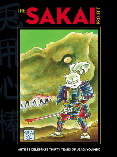 "Sakai Project: Artists Celebrate Thirty Years of ""Usagi Yojimbo"" HC"