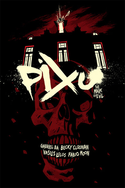 Pixu: The Mark of Evil TPB