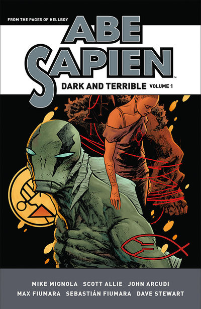 Abe Sapien: Dark and Terrible Volume 1 HC