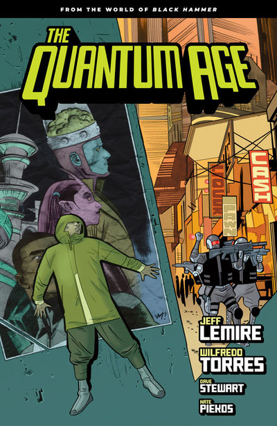 Quantum Age: From the World of Black Hammer Volume 1 TPB