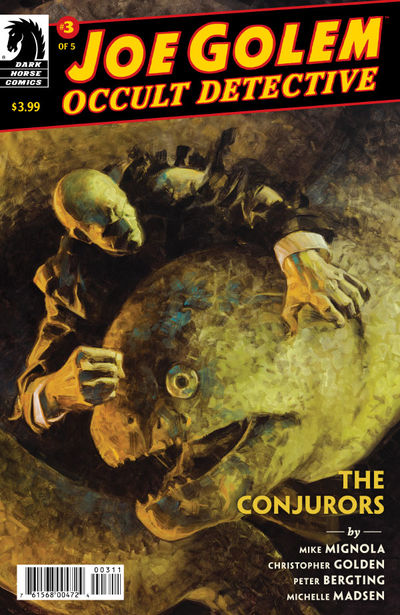 Joe Golem: Occult Detective--The Conjurors #3