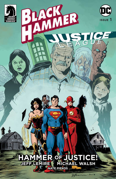 Black Hammer/Justice League: Hammer of Justice! #1 (Jeff Lemire Variant Cover)