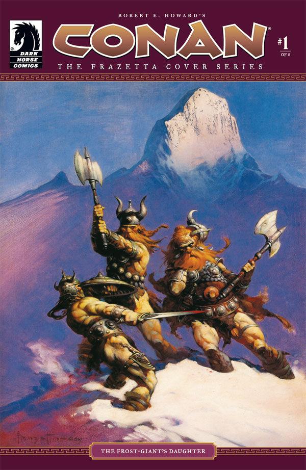 Robert E Howard S Conan The Frazetta Cover Series 1 Of