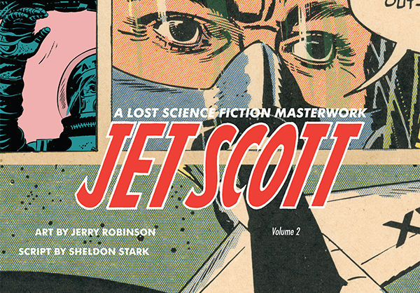 Jet Scott Volume 2 HC :: Profile :: Dark Horse Comics
