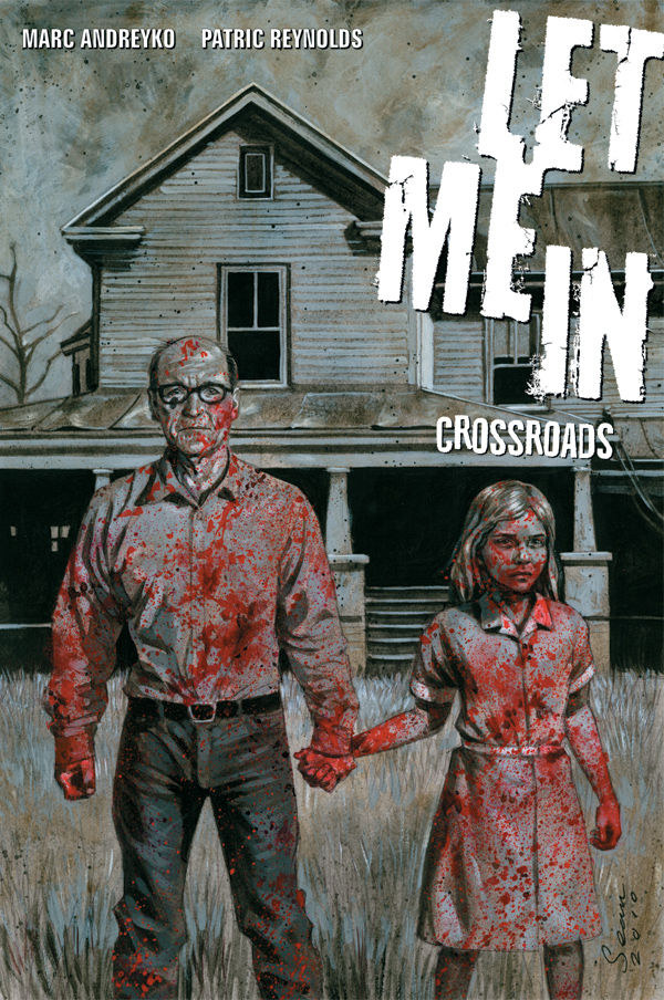 Let Me In Volume 1 Crossroads Trade Paperback Collection