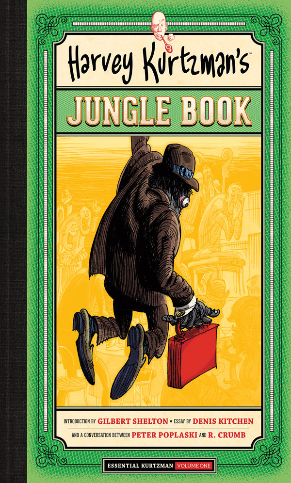 harvey kurtzman u2019s jungle book  essential kurtzman volume 1 hc    profile    dark horse comics