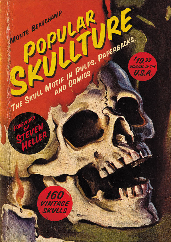 Popular Skullture The Skull Motif In Pulps Paperbacks