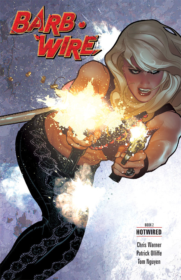Barb Wire Book 2: Hotwired TPB :: Profile :: Dark Horse Comics