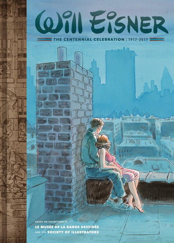 Will Eisner The Centennial Celebration 1917 2017 Ltd Ed