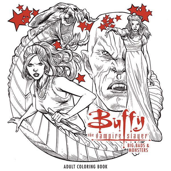 Buffy the Vampire Slayer: Big Bads and Monsters Adult Coloring Book ...
