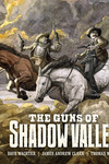 The Guns of Shadow Valley HC - nick & dent