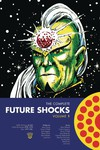 Complete Future Shocks TPB Vol 01
