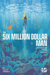 Six Million Dollar Man #4 (Cover A - Walsh)