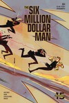 Six Million Dollar Man #4 (Cover B - Piriz)