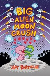 Big Alien Moon Crush TPB