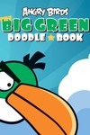 Angry Birds Big Green Doodle Book SC