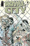 Royal City #6 (Cover C - Walking Dead #16 Tribute)