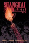 Shanghai Red #5 (of 5) (Cover A - Hixson)