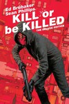 Kill or Be Killed Deluxe Ed HC