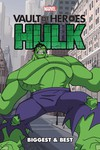Marvel Vault of Heroes Hulk Biggest & Best TPB
