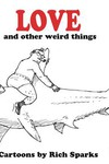 Love & Other Weird Things TPB