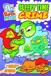 DC Super Pets Yr TPB Sleepy Time Crime