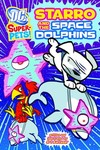 DC Super Pets Yr TPB Starro & Space Dolphins