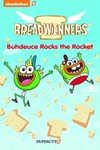 Breadwinners GN Vol. 02 Buhdeuce Rocks the Rocket