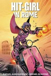 Hit-Girl TPB Vol 03 Rome