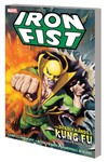 Iron Fist Deadly Hands Kung Fu TPB Complete Collection