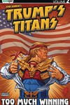 Trumps Titans TPB Vol 02 Too Much Winning