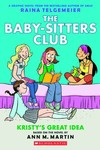 Baby Sitters Club Color Ed GN Vol. 01 Kristys Great Idea