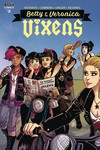 Betty and Veronica Vixens #5 (Cover A - Eva Cabrera)
