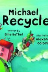Michael Recycle Meets Litterbug Doug HC