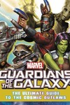 Marvel Guardians of the Galaxy Ult Gt To Cosmic Outlaws HC