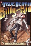 True Death of Billy the Kid HC