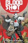 Bloodshot Salvation TPB Vol 01 the Book of Revenge