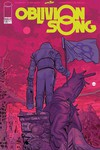 Oblivion Song by Kirkman & De Felici #13
