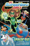 DC Superhero Girls Spaced Out TPB