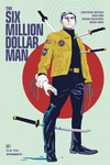 Six Million Dollar Man #1 (Cover A - Walsh)