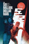 Six Million Dollar Man #1 (Cover B - Putri)