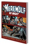 Werewolf By Night Complete Collection TPB Vol. 01