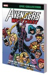 Avengers West Coast Epic Collection TPB How the West Was Won